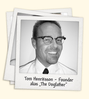 "Tom Hedriksson - Founder alias ""The Dogfather"""